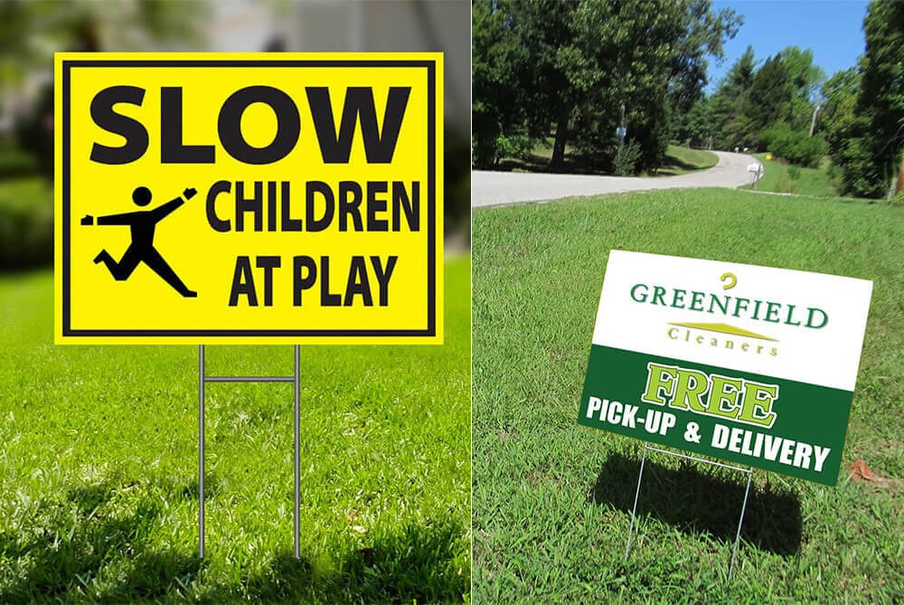 Cost-Effective Advertising - Yard Signs