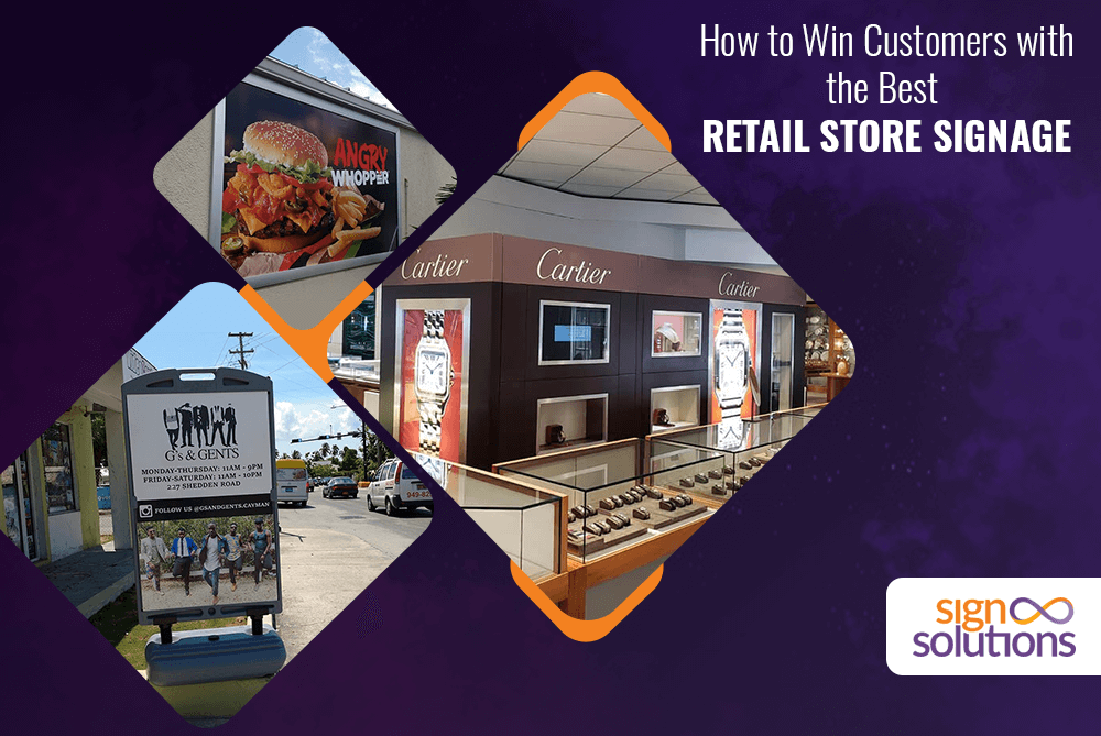 How to Win Customers with the Best Retail Store Signage