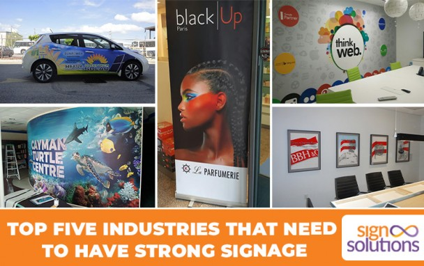 Right Signage for Top Five Industries