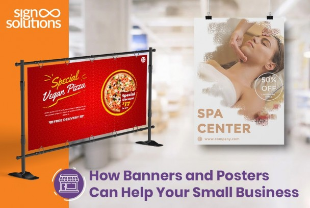 How Banners and Posters Can Help Your Small Business