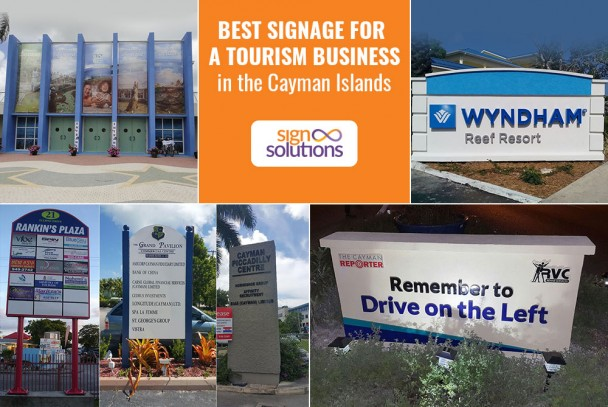 Best Signage for a Tourism Business in the Cayman Islands